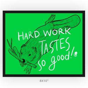 Hard Work Takes So Good Framed Inspiration Art Print, 8x10