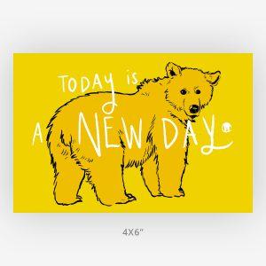 Bright happy 4x6 bear art new day hope