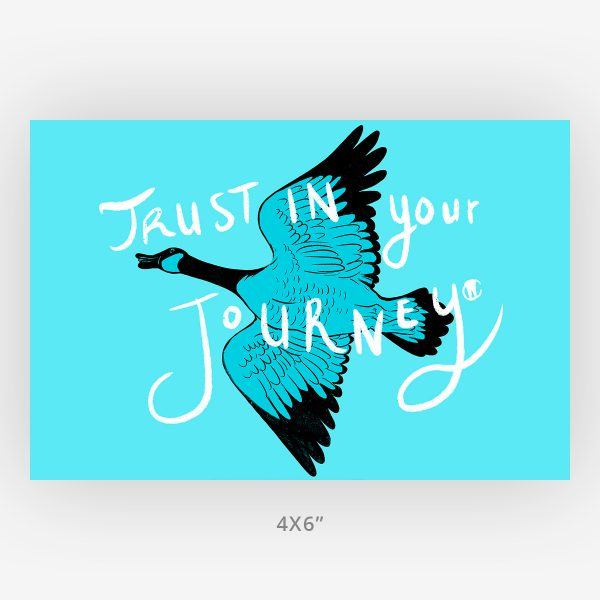 trust in your journey 4x6 Canadian goose wall art