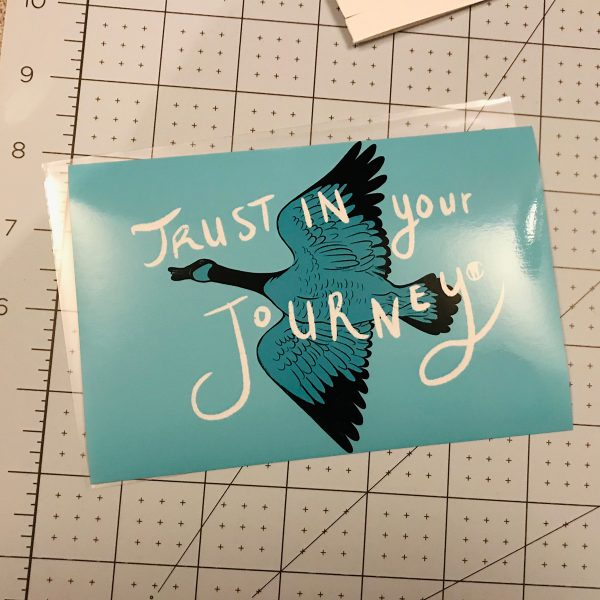 Canadian Goose Trust in Your Journey 4x6 wall art
