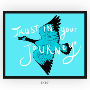 framed art print, inspirational trust in your journey 8x10